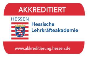 Akkreditiert bei der Hessischen Lehrkräfteakademie